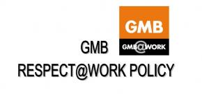 GMB Respect at Work Policy